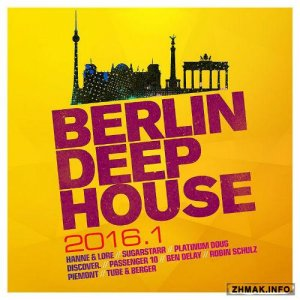 Berlin Deep House 2016.1 (2016)