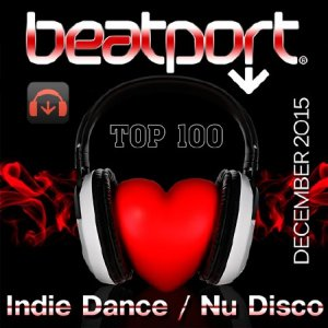 Beatport Indie Dance / Nu Disco Top 100 December 2015 (2016)
