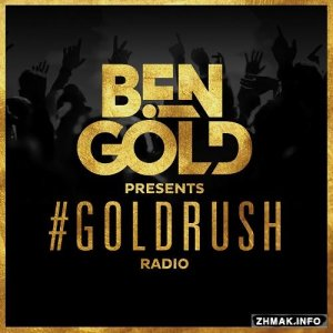 Ben Gold - #Goldrush Radio 085 (2016-01-28)