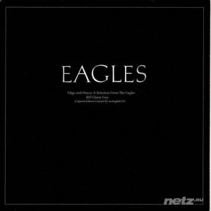 The Eagles - Edgy and Heavy (2016)