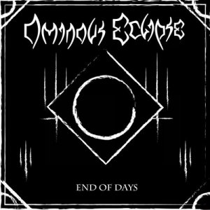 Ominous Eclipse - End Of Days (2015)