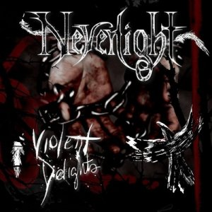Neverlight - Violent Delights (2015)