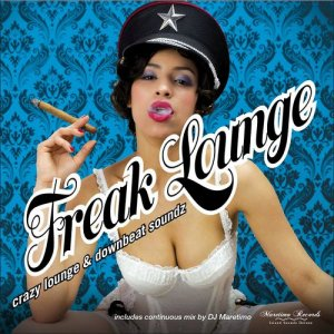 Freak Lounge: Crazy Lounge and Downbeat Soundz (2016)