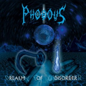 Phobous - Realm Of Disorder (2015)