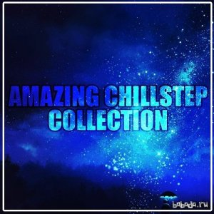 Arctic Empire - Amazing Chillstep Collection (2016)