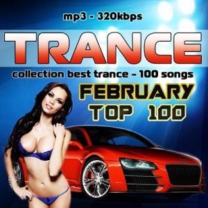 VA - February Top 100 - Collection Trance (2016)