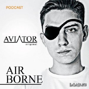 AVIATOR - AirBorne Episode #144 (2016)