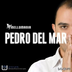 Mellomania Deluxe with Pedro Del Mar 745 (2016-04-25)