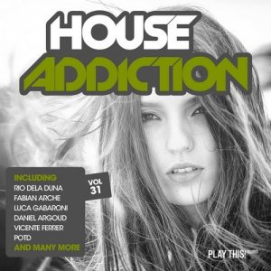 House Addiction Vol. 31 (2016)