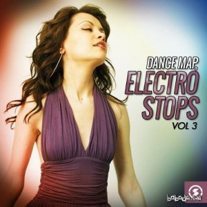 Dance Map Electro Stops, Vol. 3 (2016)