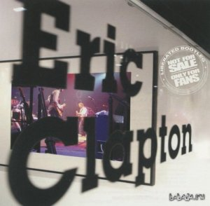 Eric Clapton - Complete Abandon. Super Friends Team Up! (2007)