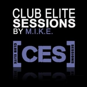 Club Elite Sessions with M.I.K.E 465 (2016-06-09)