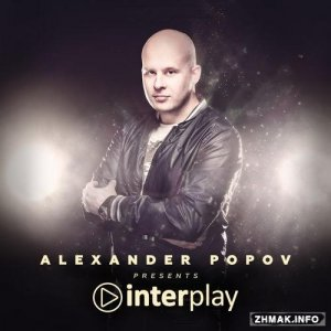 Alexander Popov - Interplay 107 (2016-08-08)